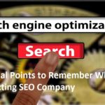 Points to Remember While Selecting SEO Company