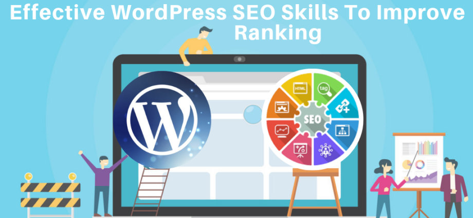 WordPress SEO Skills To Improve Ranking
