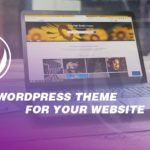 How to select the best wordpress theme for your website