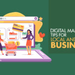 Digital Marketing tips for local and small businesses